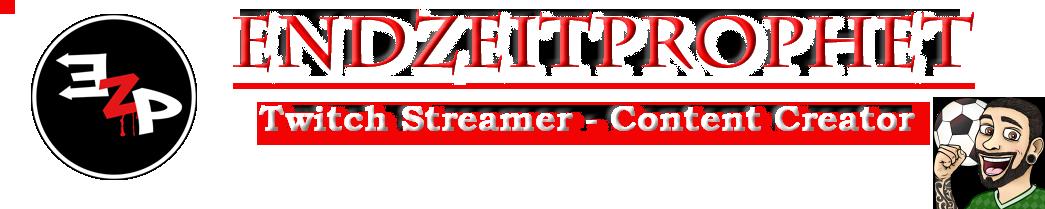 Endzeitprophet – Twitch Streamer – Content Creator